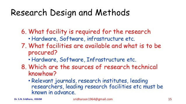 6. What facility is required for the research • Hardware, Software, infrastructure etc. 7. What facilities are available a...