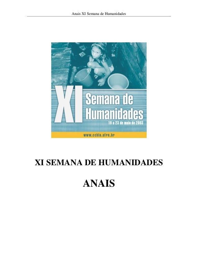 Anais XI Semana de HumanidadesXI SEMANA DE HUMANIDADES            ANAIS