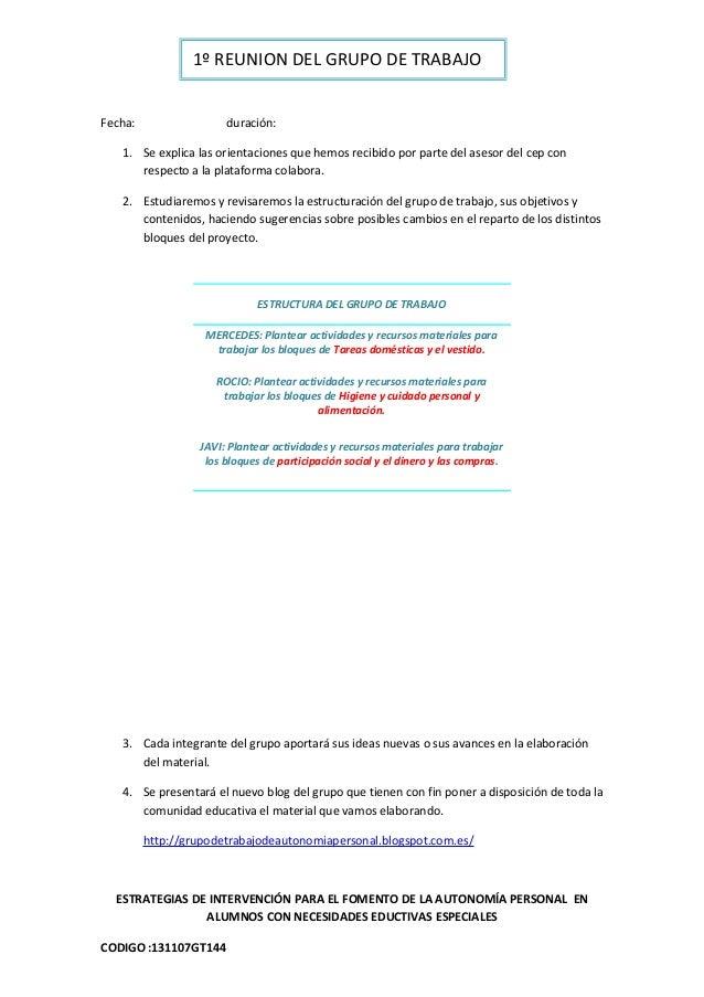 1º REUNION DEL GRUPO DE TRABAJOFecha:                 duración:   1. Se explica las orientaciones que hemos recibido por p...