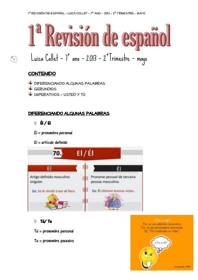 1º Revisión de Español - Luiza Collet – 7º ano – 2013 – 2º Trimestre – Mayo  1  Luiza Collet – 7º ano – 2013 – 2ºTrimestre...