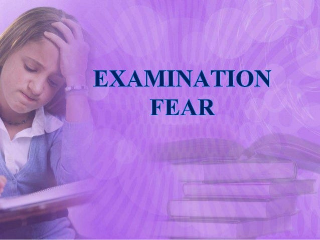 how to remove exam fear