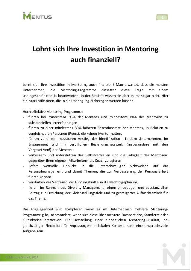 © Mentus GmbH, 2014  1  Lohnt sich Ihre Investition in Mentoring  auch finanziell?  Lohnt sich Ihre Investition in Mentori...