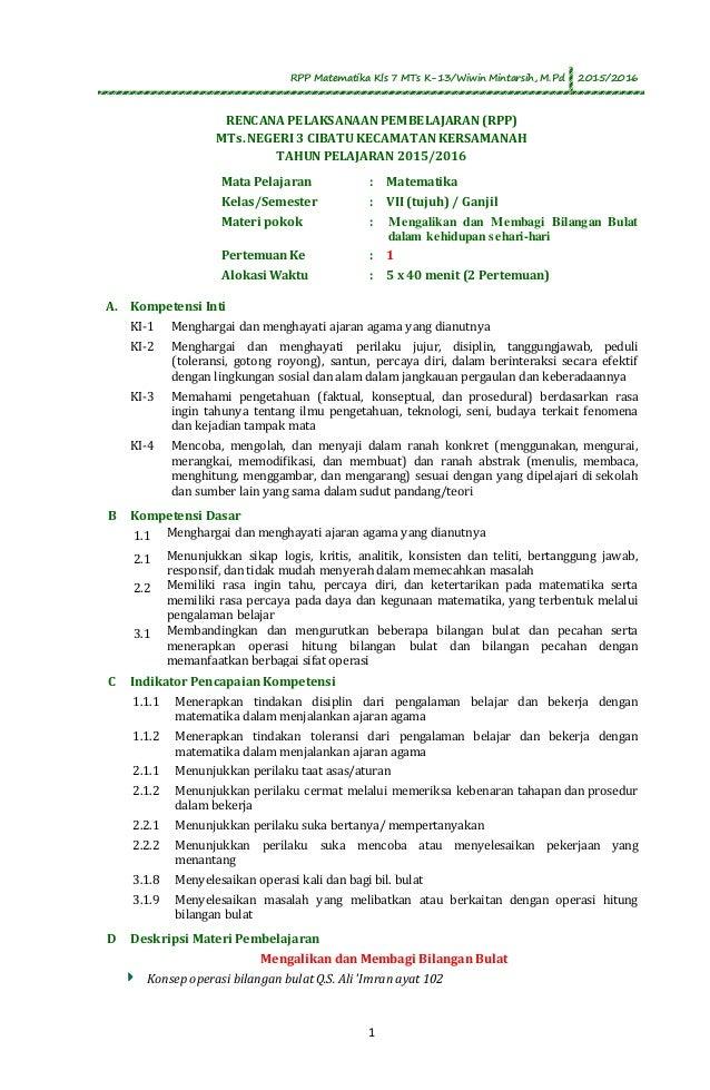 RPP Matematika Kls 7 MTs K-13/Wiwin Mintarsih, M.Pd 2015/2016 1 RENCANA PELAKSANAAN PEMBELAJARAN (RPP) MTs. NEGERI 3 CIBAT...