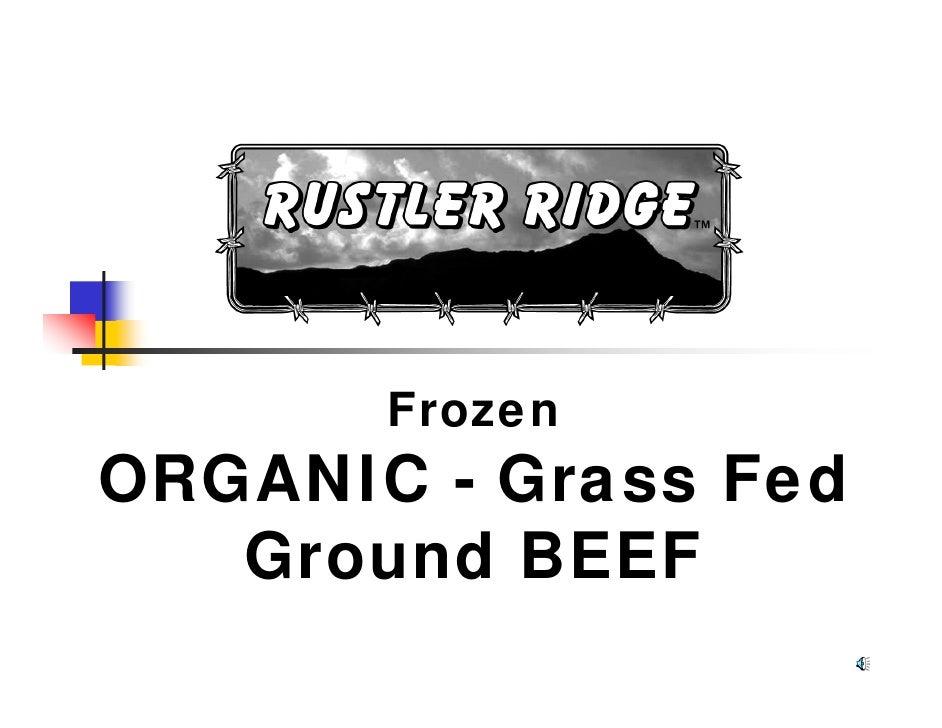 Frozen ORGANIC - Grass Fed    Ground BEEF