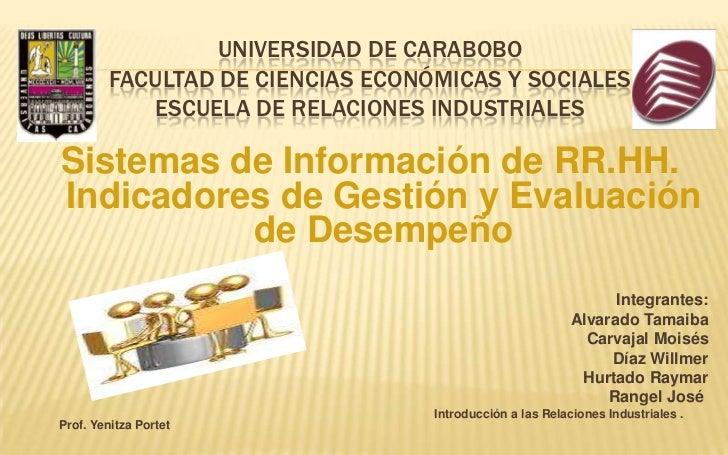 UNIVERSIDAD DE CARABOBO        FACULTAD DE CIENCIAS ECONÓMICAS Y SOCIALES           ESCUELA DE RELACIONES INDUSTRIALESSist...