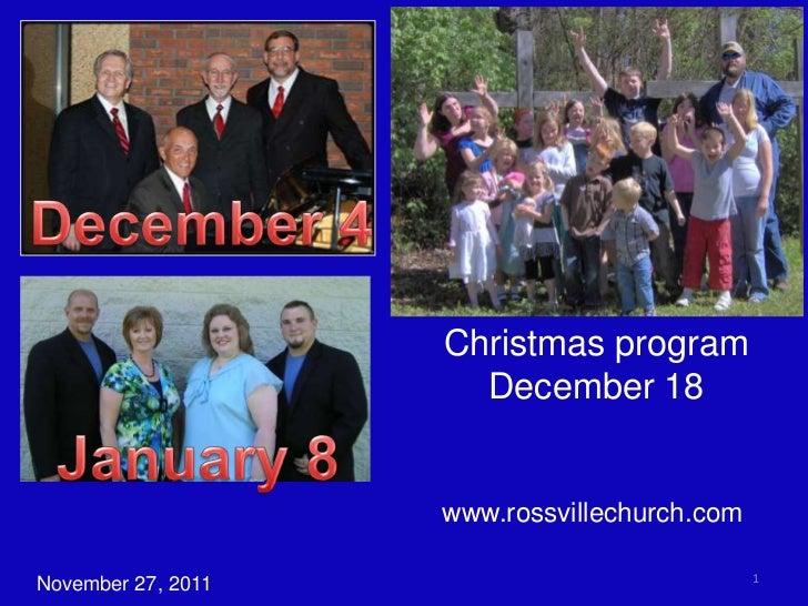 Christmas program                      December 18                    www.rossvillechurch.com                             ...