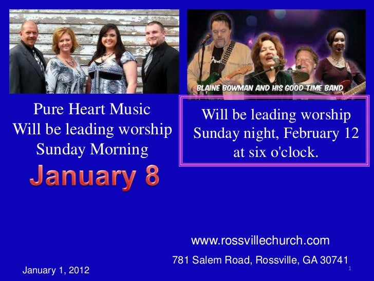 Pure Heart Music             Will be leading worshipWill be leading worship       Sunday night, February 12   Sunday Morni...