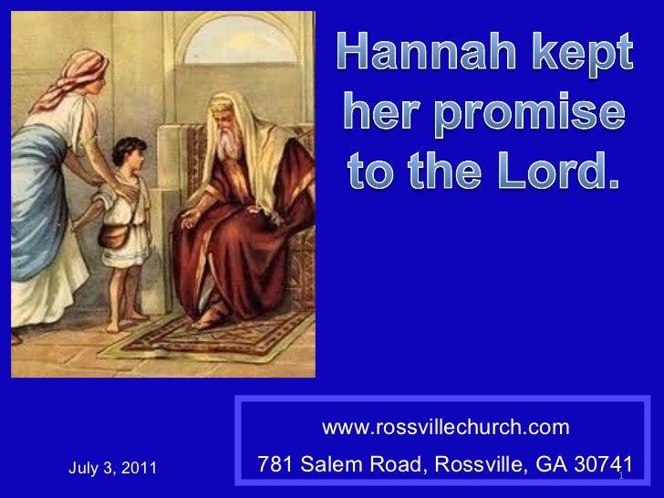 www.rossvillechurch.com 781 Salem Road, Rossville, GA 30741 July 3, 2011