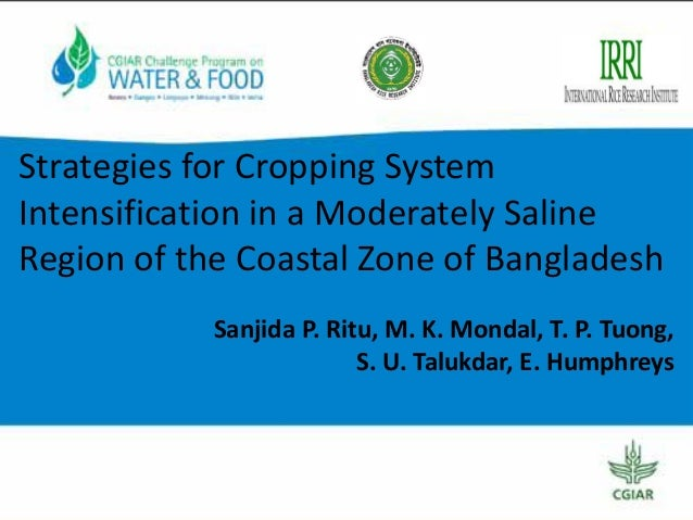 Strategies for Cropping System Intensification in a Moderately Saline Region of the Coastal Zone of Bangladesh Sanjida P. ...