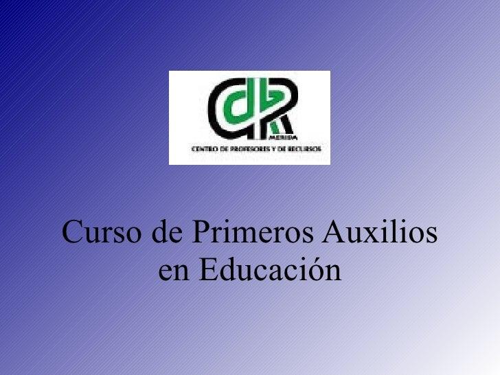 Curso de Primeros Auxilios en Educación