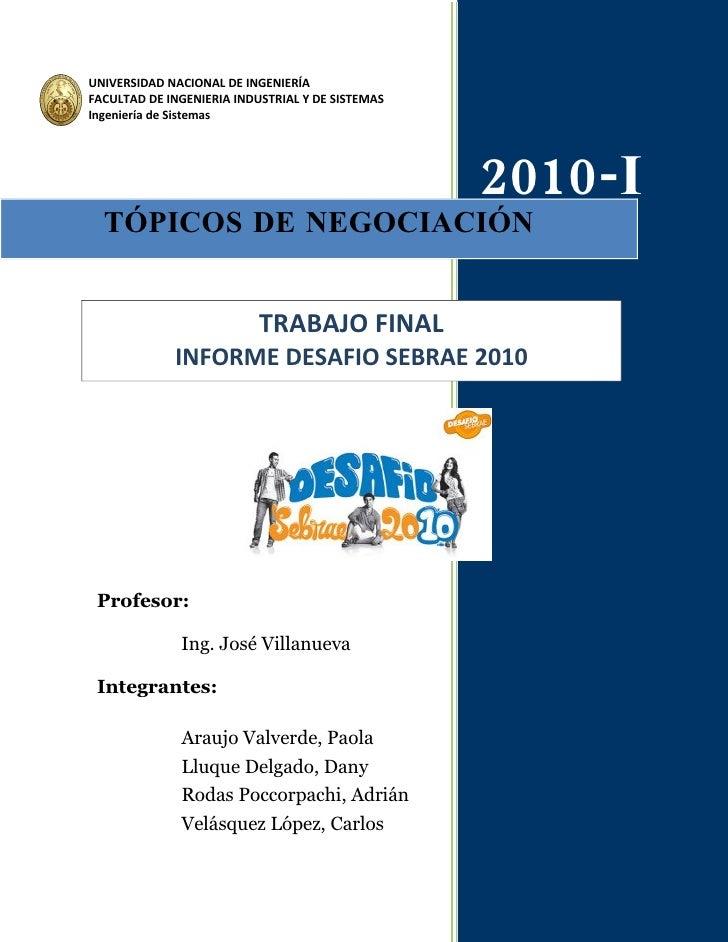 UNIVERSIDAD NACIONAL DE INGENIERÍA FACULTAD DE INGENIERIA INDUSTRIAL Y DE SISTEMAS Ingeniería de Sistemas                 ...