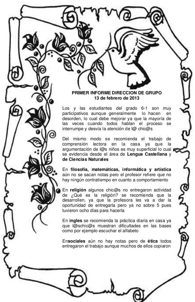 PRIMER INFORME DIRECCION DE GRUPO             13 de febrero de 2013Los y las estudiantes del grado 6-1 son muyparticipativ...