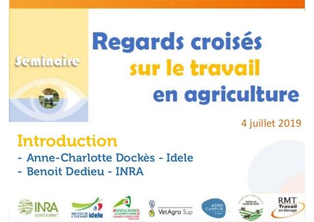4juillet2019 Introduction - Anne-Charlotte Dockès - Idele - Benoit Dedieu - INRA
