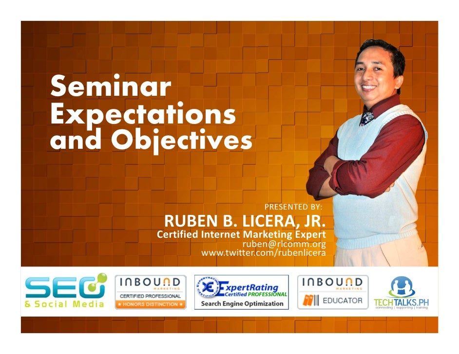 Seminar        Expectations        and Objectives         EVENT ORGANIZED BY                                              ...