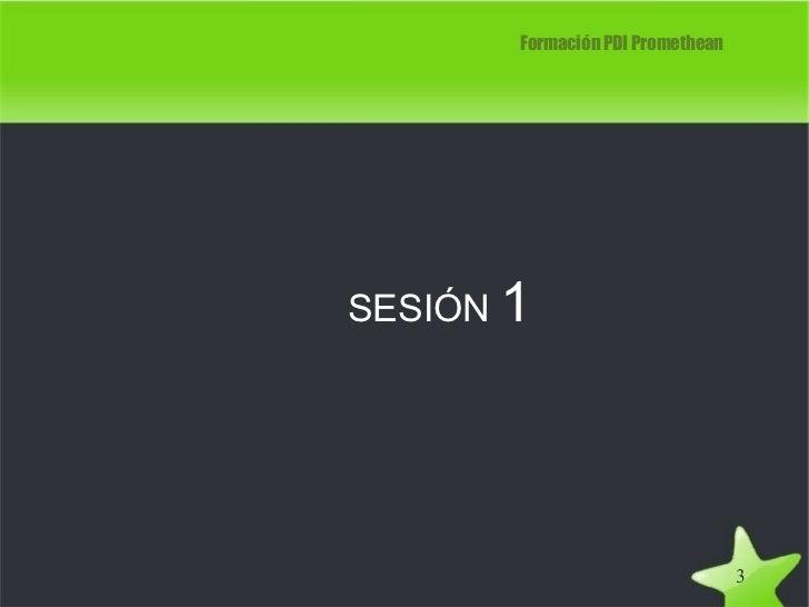 Formación PDI Promethean SESIÓN  1 3