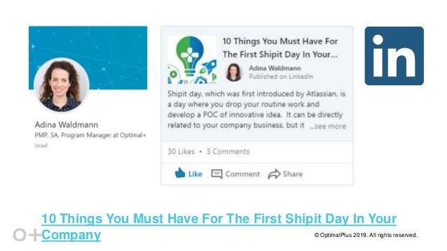 © OptimalPlus 2019. All rights reserved. 10 Things You Must Have For The First Shipit Day In Your Company