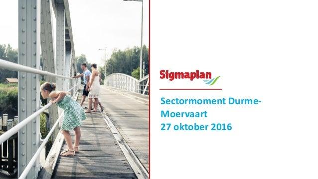 Sectormoment Durme- Moervaart 27 oktober 2016