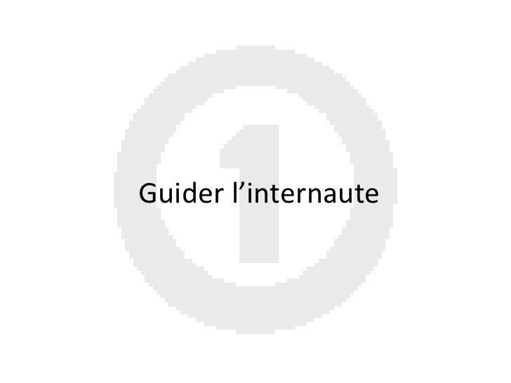 Guider l'internaute<br />