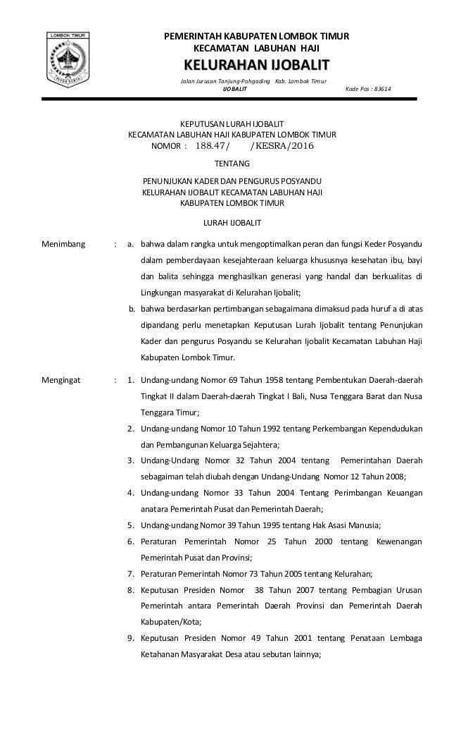 KEPUTUSAN LURAH IJOBALIT KECAMATAN LABUHAN HAJI KABUPATEN LOMBOK TIMUR NOMOR : 188.47/ /KESRA/2016 TENTANG PENUNJUKAN KADE...