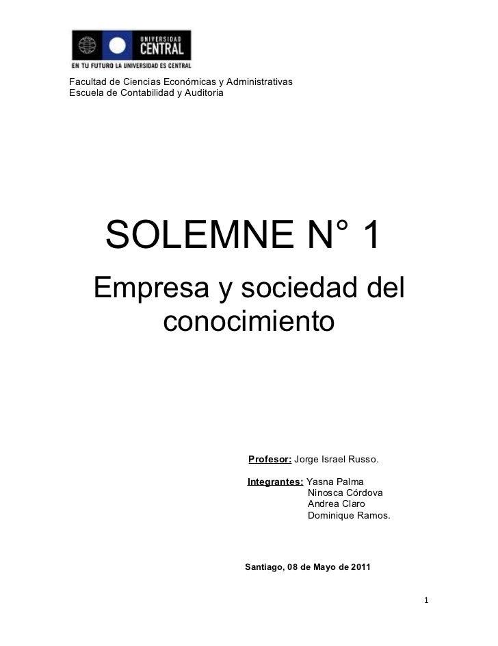 Facultad de Ciencias Económicas y AdministrativasEscuela de Contabilidad y Auditoria       SOLEMNE N° 1     Empresa y soci...