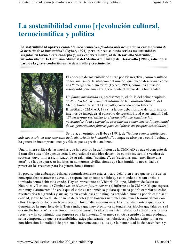 La sostenibilidad como [r]evolución cultural, tecnocientífica y política                     Página 1 de 6 La sostenibilid...