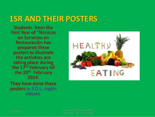 1SR AND THEIR POSTERS Students from the First Year of 'Técnicos en Servicios en Restauración has prepared these posters to...