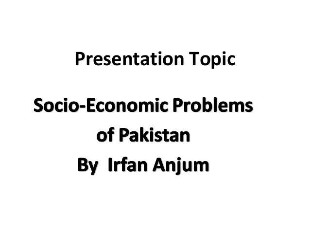 socio economics problem of pakistan