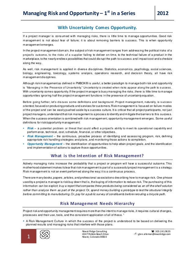 Managing Risk and Opportunity – 1st in a Series 2012 1 Niwot Ridge Consulting 4347 PebbleBeach Drive Niwot, Colorado 80503...