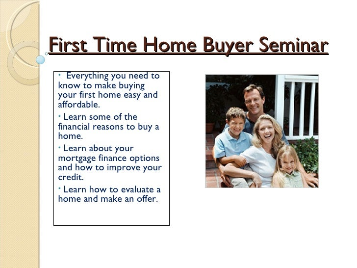 Kia First Time Buyer >> First Time Home Buyer Seminar