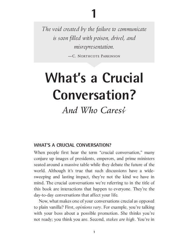 """WHAT'S A CRUCIAL CONVERSATION?When people first hear the term """"crucial conversation,"""" manyconjure up images of presidents,..."""