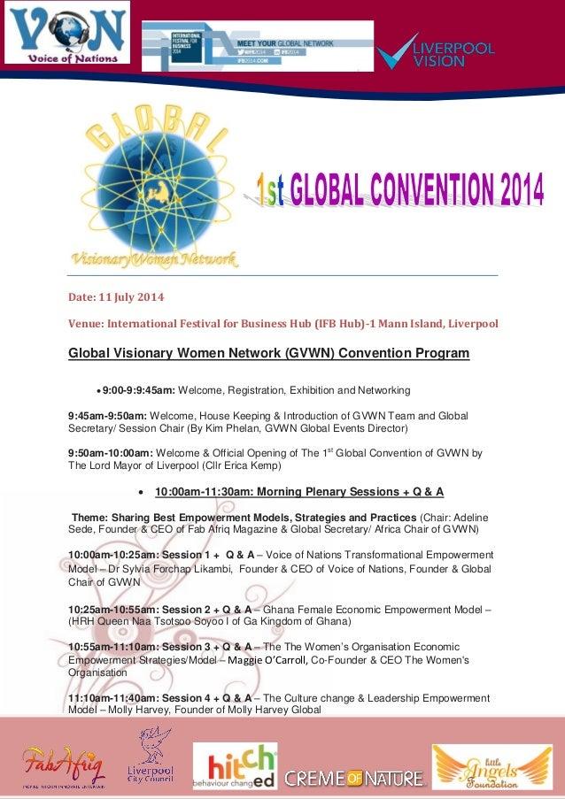 Date: 11 July 2014 Venue: International Festival for Business Hub (IFB Hub)-1 Mann Island, Liverpool Global Visionary Wome...