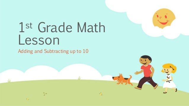 1st Grade Math Lesson Adding and Subtracting up to 10