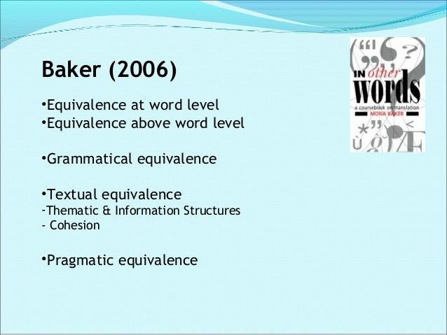 Hatim and Munday (2004) •The unit of translation •Translation shift •The analysis of meaning •Textual pragmatics and equiv...