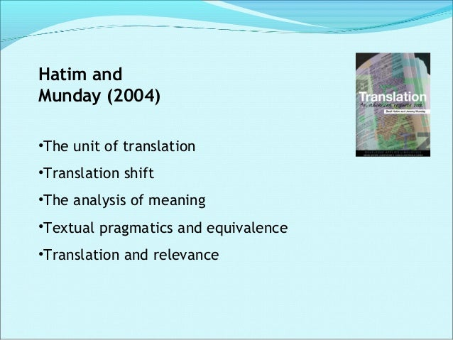 Munday (2008); Newmark (1988). SL emphasis Word-for-word translation Literal translation Faithful translation Semantic tra...