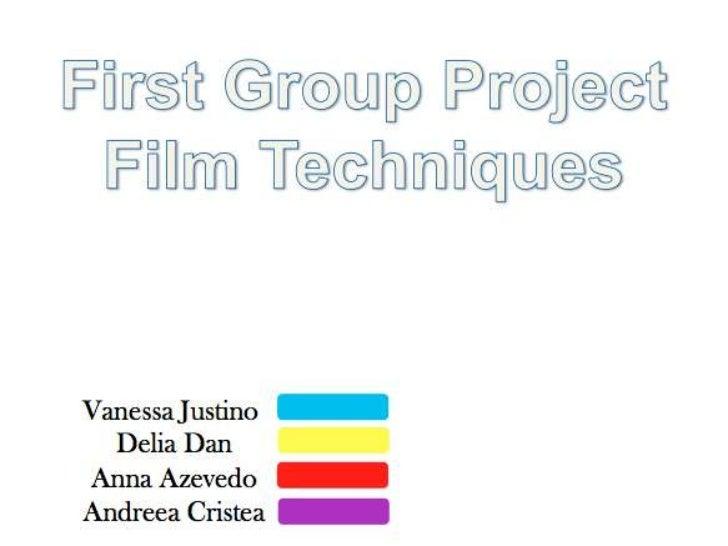 1st group presentation  film techniques