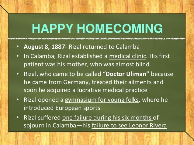 rizal homecoming from the internet Best answer: like i said, i guess not because it become easier for the cruel spaniards to arrest him and eventually be executed at bagumbayan but it will not be practical in his part because he is running out of funds in europe to continue to live in their perhaps, he has many friends in the philippines.