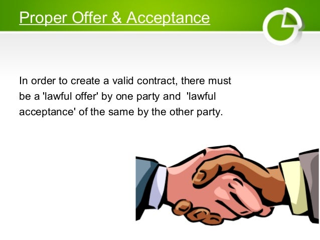 """necessary elements to form the contract A contract is a technical term for an exchange of promises """"i'll build you a house""""  """"i'll pay you $200000"""" a legally binding contract is one which the state will."""