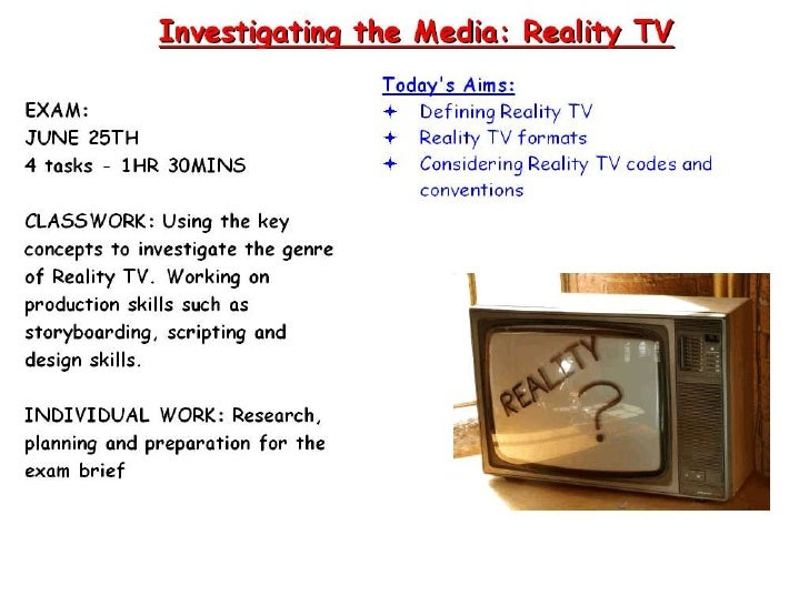 Some Definitions Reality television is... • a genre of television programming that presents purportedly unscripted dramati...