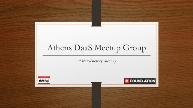 Athens DaaS Meetup Group 1st introductory meetup