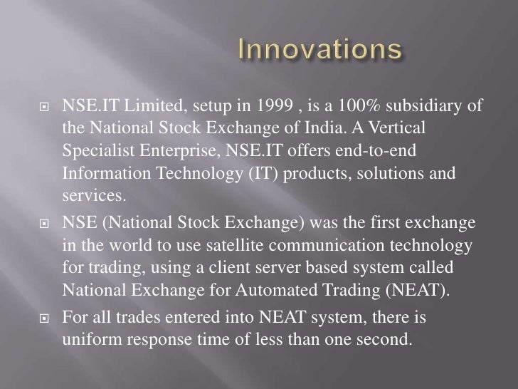 Trading system at nse