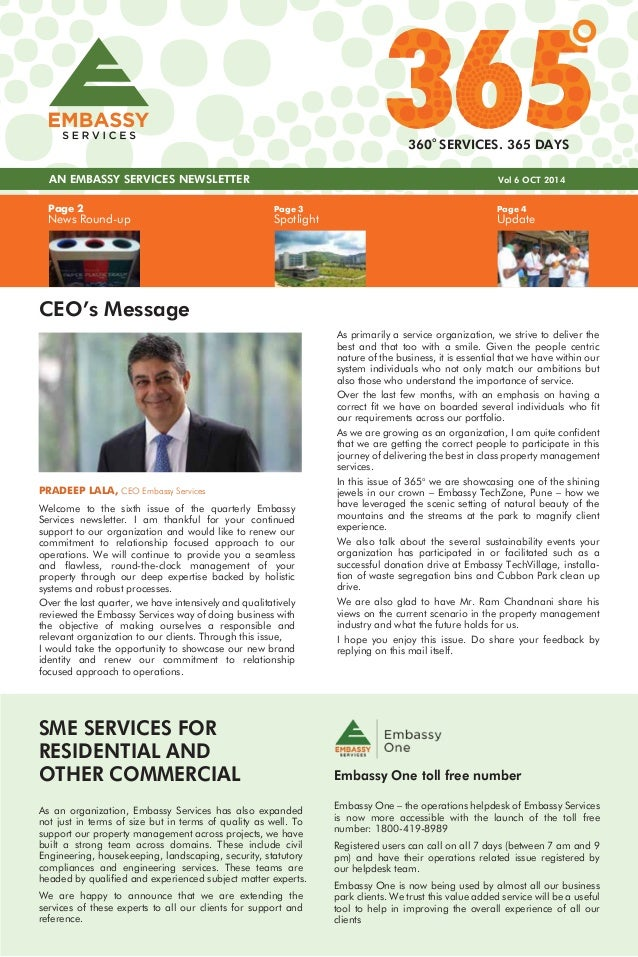 AN EMBASSY SERVICES NEWSLETTER Vol 6 OCT 2014  Embassy One – the operations helpdesk of Embassy Services  is now more acce...