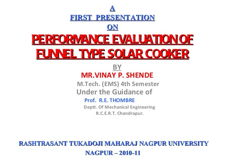 BY MR.VINAY P. SHENDE  M.Tech. (EMS) 4th Semester Under the Guidance of  Prof.  R.E. THOMBRE   Deptt. Of Mechanical Engin...