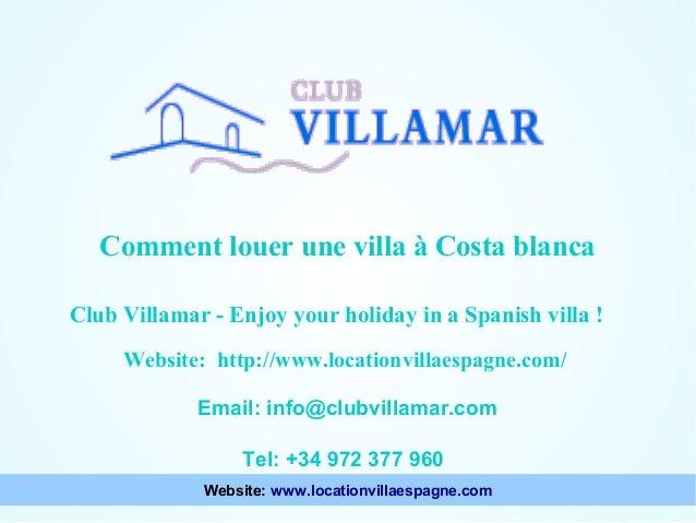 Comment louer une villa à Costa blanca  Points à considérer lors du choix d'une villa Club Villamar - Enjoy your holiday i...