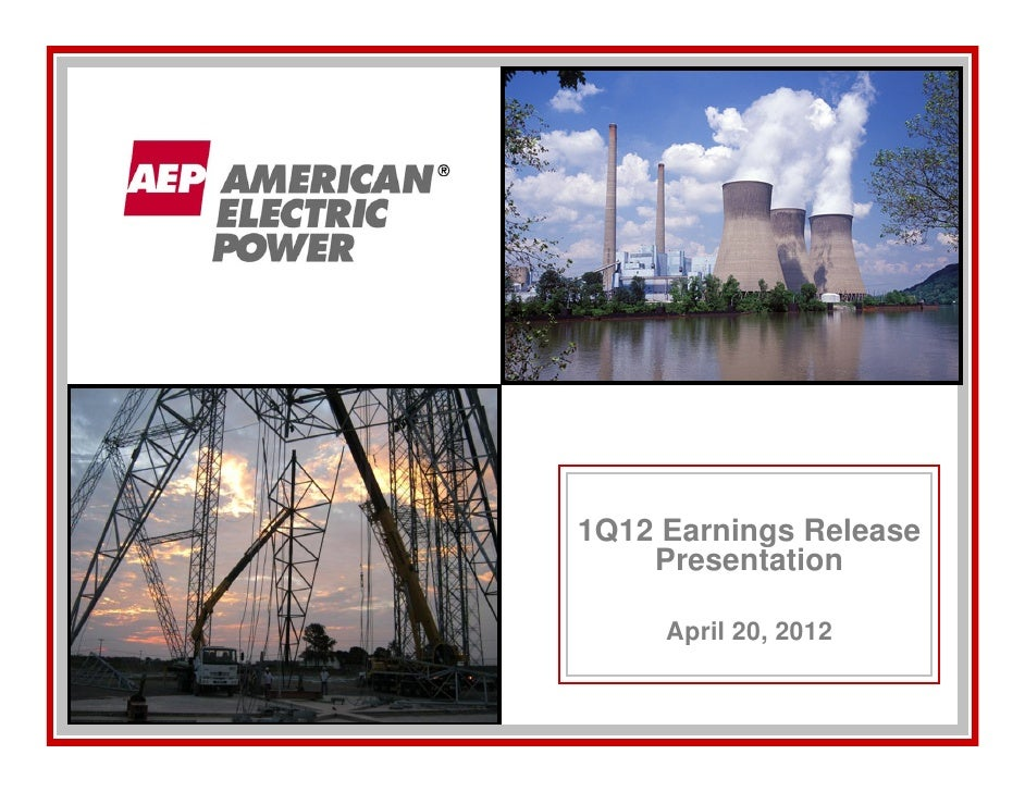 1Q12 Earnings Release    Presentation     April 20, 2012