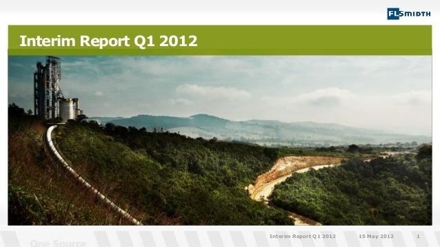 Interim Report Q1 201215 May 2012Interim Report Q1 2012 1