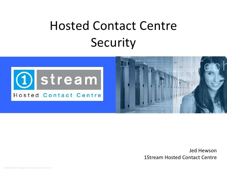 Hosted Contact Centre                                                      Security                                       ...