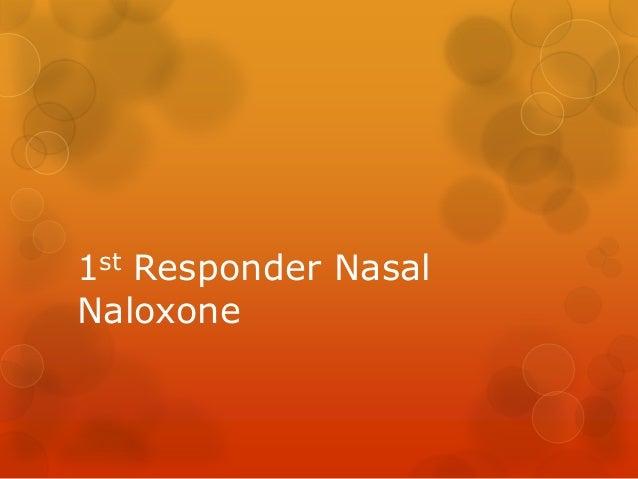 1st Responder Nasal Naloxone
