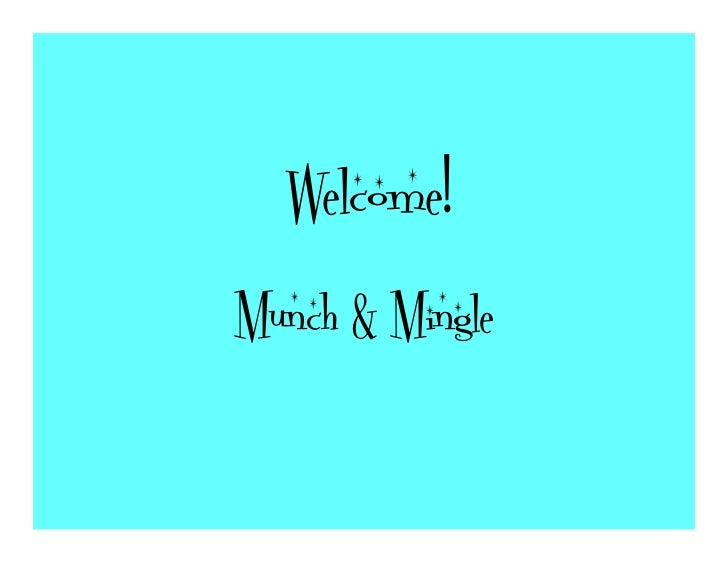 Welcome!Munch & Mingle
