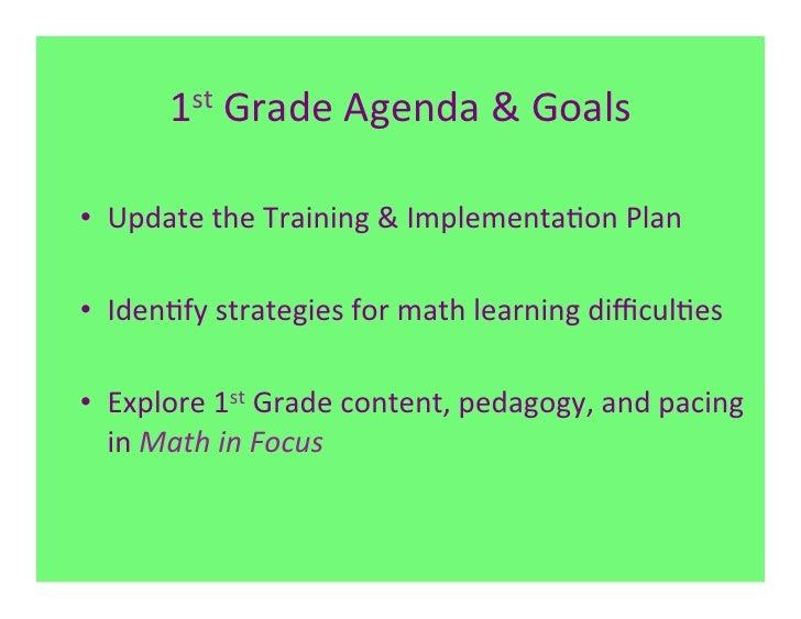 1st Grade Agenda & Goals • Update the Training & Implementa7on Plan • Iden7fy strategies for ...