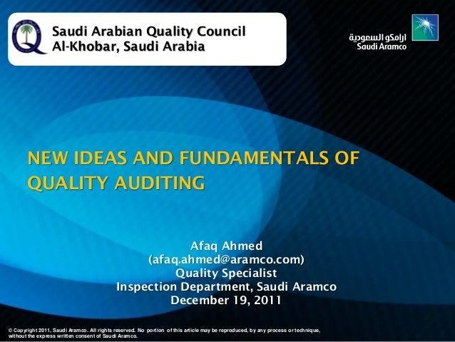 Saudi Arabian Quality Council Al-Khobar, Saudi Arabia  NEW IDEAS AND FUNDAMENTALS OF QUALITY AUDITING  Afaq Ahmed (afaq.ah...